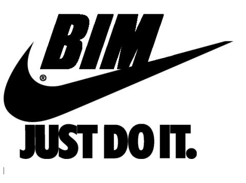 BIM - Just Do It